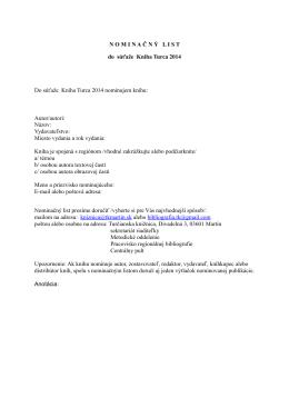 N O M I N A Č N Ý L I S T do súťaže Kniha Turca 2014 Do súťaže