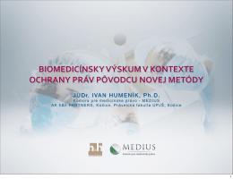 biomedicínsky výskum v kontexte ochrany práv pôvodcu novej metódy