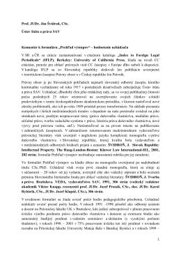 Prof. JUDr. Ján Švidroň, CSc. Ústav štátu a práva SAV Komentár k