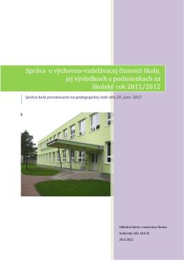 Správa o výchovno-vzdelávacej činnosti školy, jej výsledkoch a