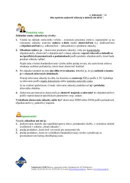 Praktická rada: Základné znaky zákazkovej výroby: 1. Vzniká na