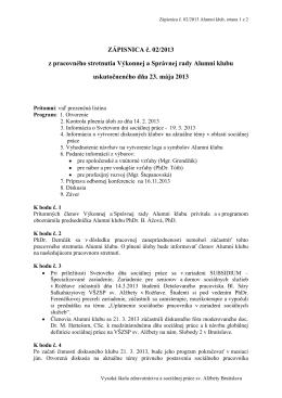 ZÁPISNICA č. 02/2013 z pracovného stretnutia Výkonnej a Správnej