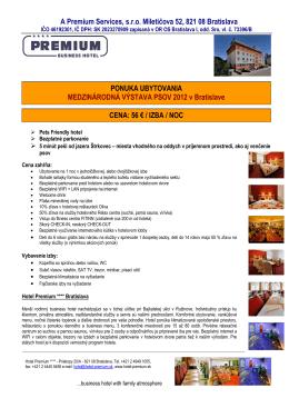 A Premium Services, sro Miletičova 52, 821 08 Bratislava PONUKA