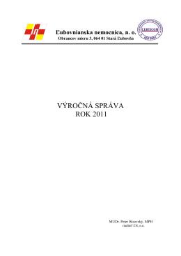 VÝROČNÁ SPRÁVA ROK 2011 - Ľubovnianska nemocnica n. o.