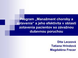 """Program """"Manažment choroby a zotavenia"""" a jeho efektivita v oblasti"""