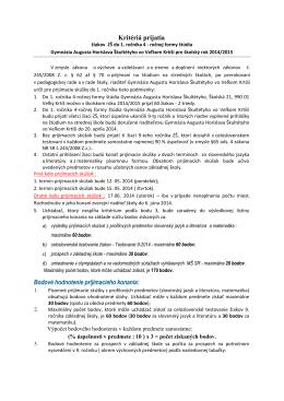Kritéria pre prijatie na štvorročnú formu štúdia.