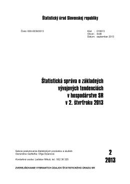 CACHEID=d9c127e7-e40f-4631-ba9b-411b5b3168f7;Štatistická správa o základných vývojových tendenciách v