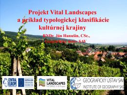 Projekt Vital Landscapes a príklad typologickej klasifikácie kultúrnej