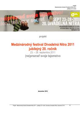 projekt Medzinárodný festival Divadelná Nitra 2011 jubilejný 20. ročník