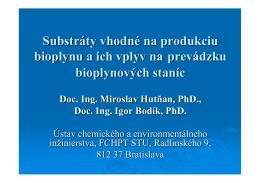 Substráty vhodné na produkciu bioplynu a ich vplyv na prevádzku