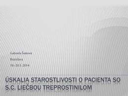 Úskalia starostlivosti o pacienta so s.c liečbou treprostinilom