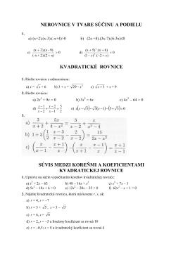 nerovnice v tvare súčinu a podielu kvadratické rovnice súvis medzi