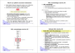 Návrh na vyšších úrovniach abstrakcie HDL metodológia návrhu IO
