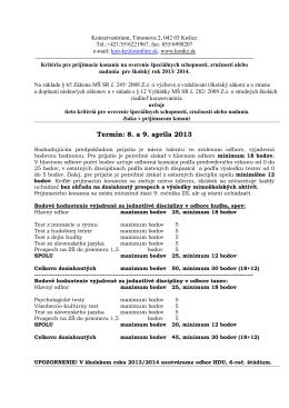 Termín: 8. a 9. apríla 2013 - Konzervatórium Timonova 2, Košice.