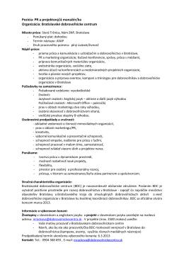 Pozícia: PR a projektový/á manažér/ka Organizácia: Bratislavské