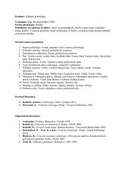 Predmet: Základy politológie Vyučujúci: Mgr. Richard Sťahel, PhD