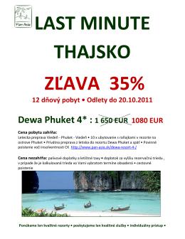 LAST MINUTE THAJSKO ZĽAVA 35% - Pan