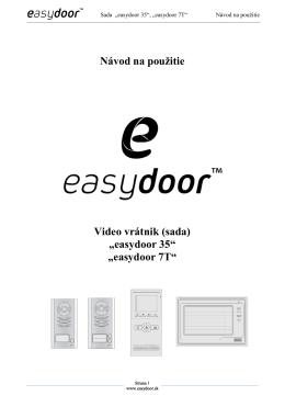 """Návod na použ Video vrátnik (s """"easydoor 35 """"easydoor 7T Návod"""
