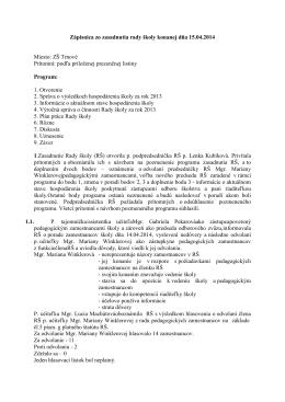 Zápisnica zo zasadnutia rady školy konanej dňa 15.04.2014 Miesto