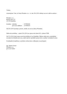 Vážení, oznamujeme Vám, že firma Plemdat s.r.o. se dne 20.6.2014