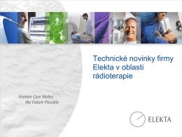 Technické novinky firmy Elekta v oblasti rádioterapie (Ralbovský)