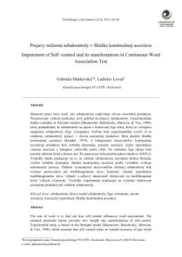 Prejavy zníženia sebakontroly v Skúške kontinuitnej asociácie