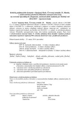Kritéria prijímacieho konania v Spojenej škole, Červenej armáda 25