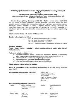 Kritéria prijímacieho konania v Spojenej škole, Červenej armády 25