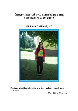 Úspechy žiakov ZŠ P.O. Hviezdoslava Snina v školskom roku 2012