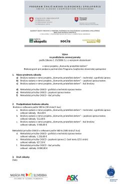 Výzva na predloženie cenovej ponuky podľa Zákona č. 25/2006 Zz o