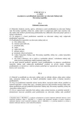 S M E R N I C A  č. 1/2015 na prípravu a predkladanie materiálov na