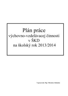 Plán práce výchovno-vzdelávacej činnosti v ŠKD na školský rok