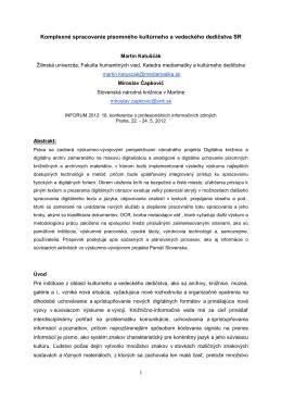 Komplexné spracovanie písomného kultúrneho a vedeckého dedičstva