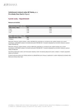 Vyhlašované úrokové sazby J&T Banky, a. s. Pro vklady Clear Deal