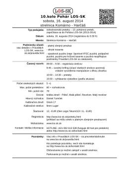 10.kolo Pohár LOS-SK sobota, 16. august 2014 strelnica Komárno