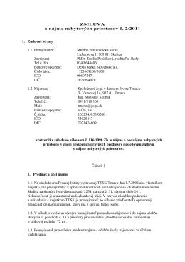 ZMLUVA o nájme nebytových priestorov č. 2/2011 1. Zmluvné strany