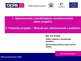 Prezentácia č. 8 Vypracovanie a predkladanie monitorovacích správ