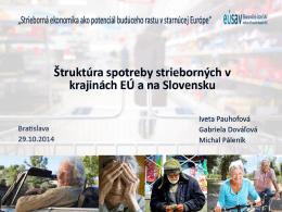 Štruktúra spotreby strieborných v krajinách EÚ a na Slovensku