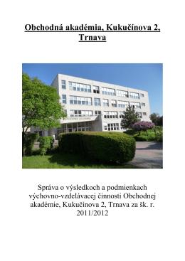Identifikačné údaje o škole - Obchodná akadémia, Kukučínova 2