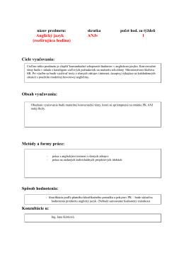 Anglický jazyk ANJv 1 (rozširujúca hodina) Ciele vyučovania: Obsah