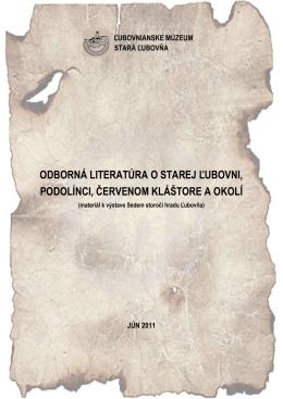 Odborná literatúra o Starej Ľubovni, Podolínci,Červenom kláštore a