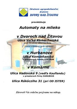 Automaty na mlieko v Dvoroch nad Žitavou v Hurbanove v Komárne
