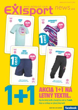 AkciA 1+1 nA letný textil.
