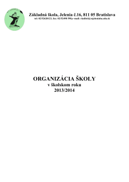 ORGANIZÁCIA ŠKOLY - Základná škola, Jelenia č. 16, Bratislava