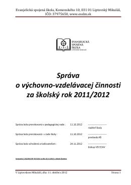 Správa o výchovno-vzdelávacej činnosti za školský rok 2011/2012