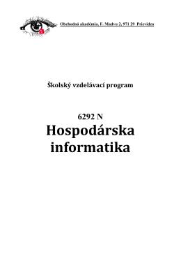 Hospodárska informatika - Obchodná akadémia, F. Madvu 2, Prievidza