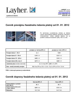 Cenník prenájmu fasádneho lešenia platný od 01. 01. 2012 Cenník