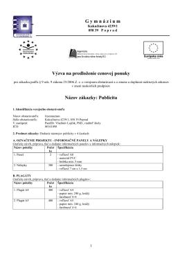 G ymn á zium Výzva na predloženie cenovej ponuky Názov zákazky
