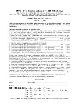 ERVO Ervín Smažák, Lotyšská 16 , 821 06 Bratislava Objednávam