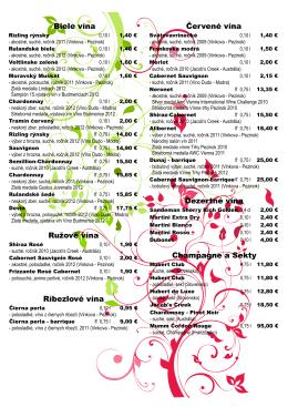Biele vína Ružové vína Ríbezlové vína Červené vína Dezertné vína